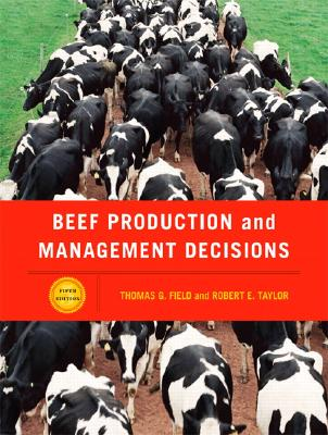 Beef Production And Management Decisions By Field, Thomas G.
