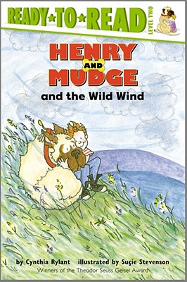 Henry and Mudge and the Wild Wind By Rylant, Cynthia/ Stevenson, Sucie (ILT)