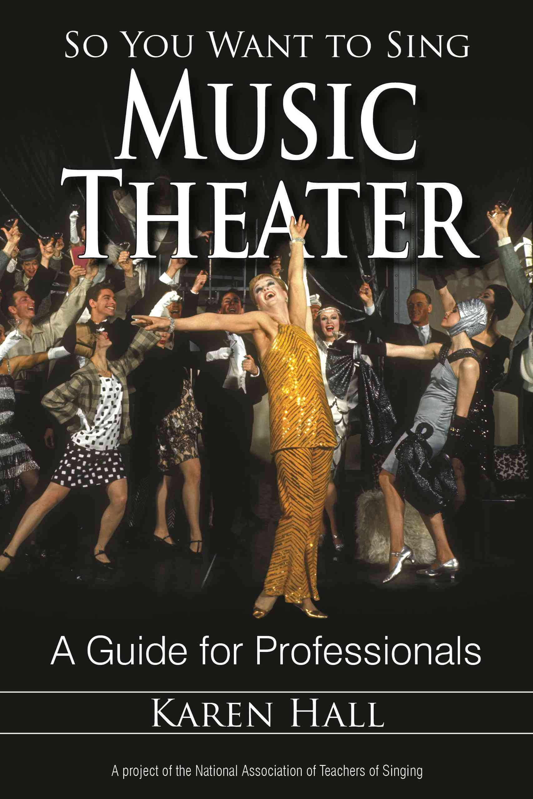 So You Want to Sing Music Theater By Hall, Karen/ Mccoy, Scott (CON)/ Leborgne, Wendy (CON)