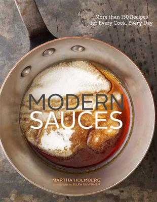 Modern Sauces By Holmberg, Martha/ Silverman, Ellen (PHT)