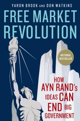 Free Market Revolution By Brook, Yaron/ Watkins, Don